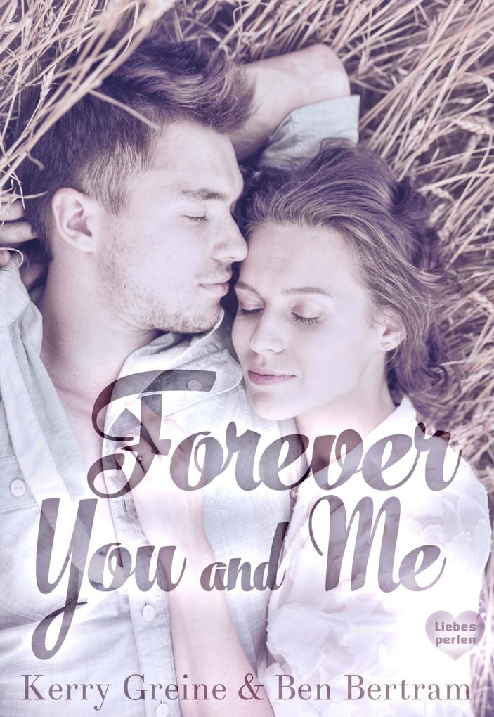 Forever You and Me als eBook