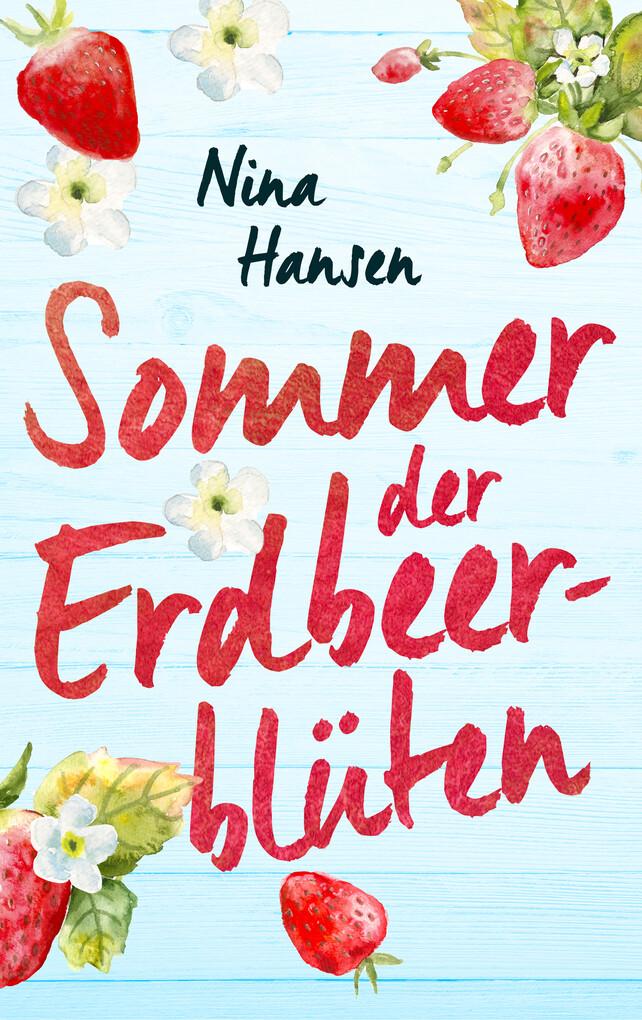Sommer der Erdbeerblüten als eBook