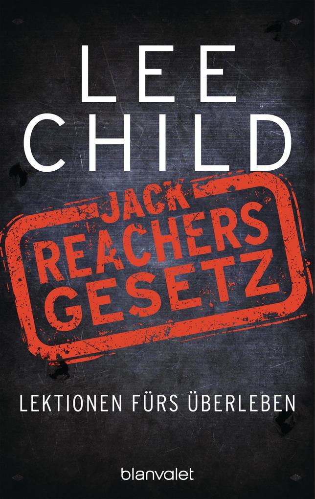 Jack Reachers Gesetz als eBook