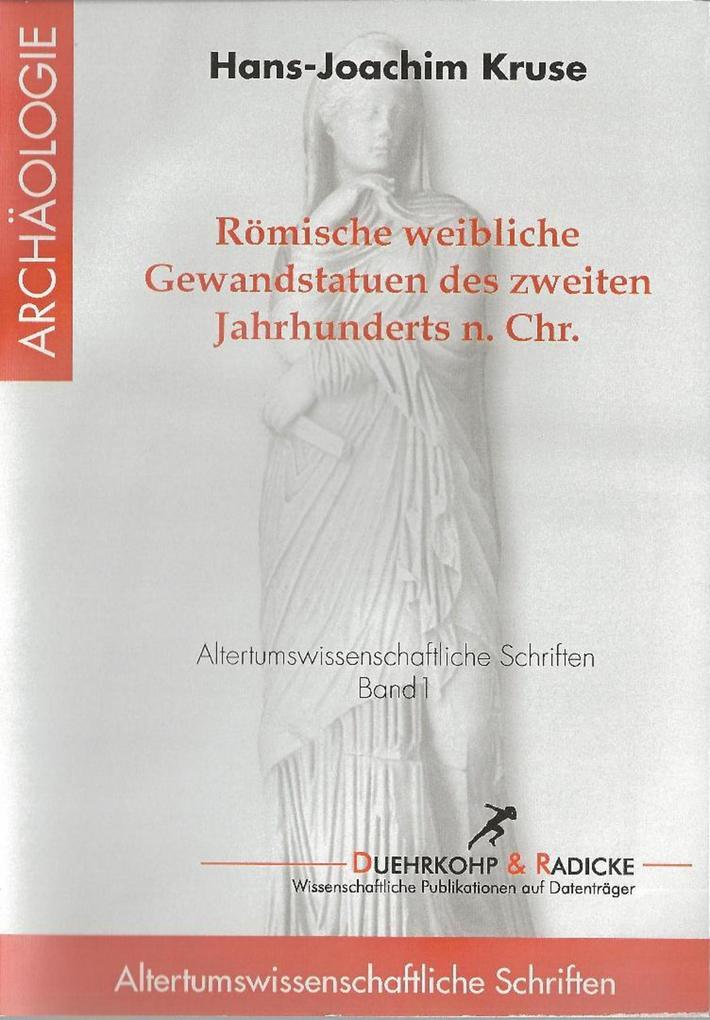 Römische Weibliche Gewandstatuen des 2. Jahrhunderts n. Chr. als eBook