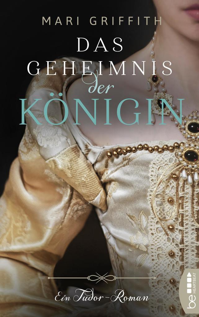 Das Geheimnis der Königin als eBook epub