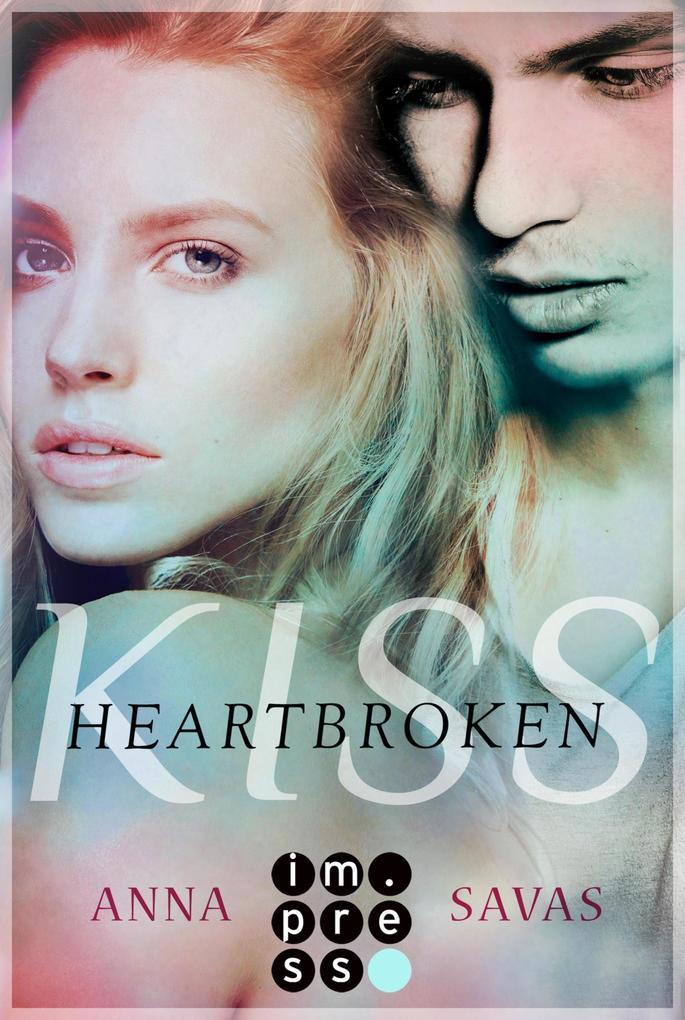 Heartbroken Kiss. Seit du gegangen bist als eBook epub
