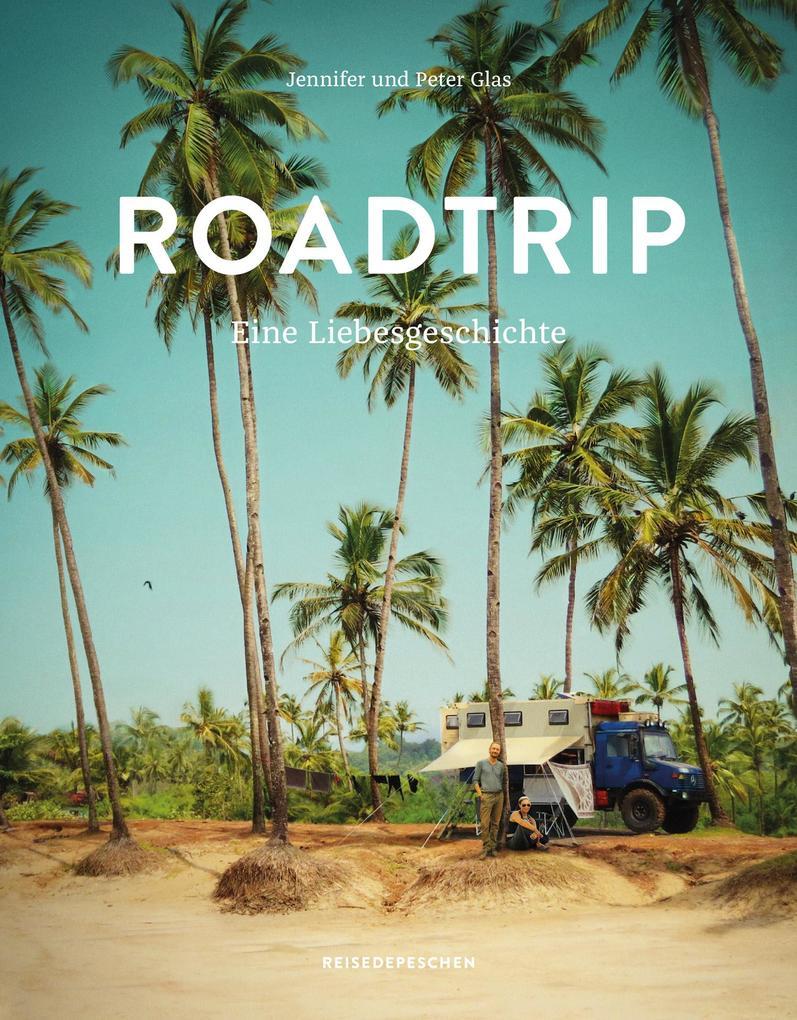 Roadtrip - Eine Liebesgeschichte als Buch