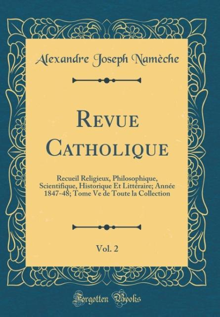 Revue Catholique, Vol. 2
