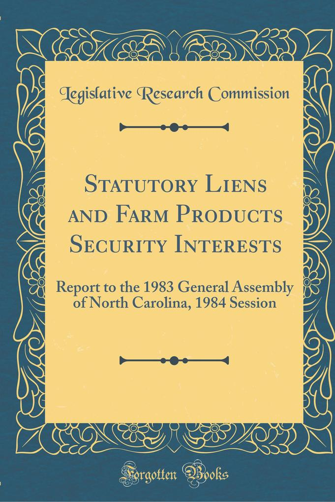 Statutory Liens and Farm Products Security Interests