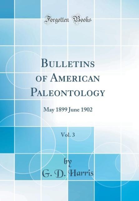 Bulletins of American Paleontology, Vol. 3
