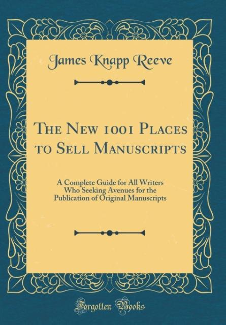 The New 1001 Places to Sell Manuscripts