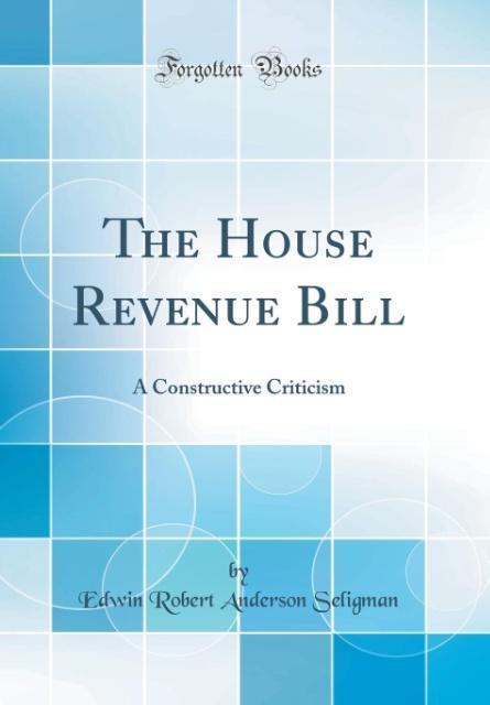 The House Revenue Bill