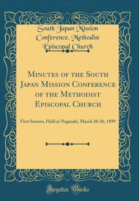 Minutes of the South Japan Mission Conference of the Methodist Episcopal Church