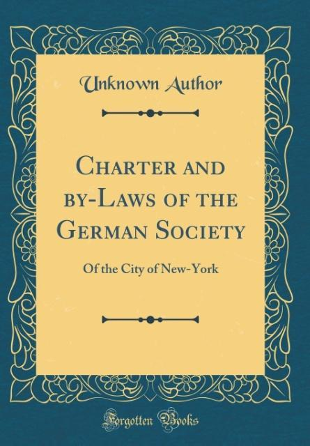 Charter and by-Laws of the German Society