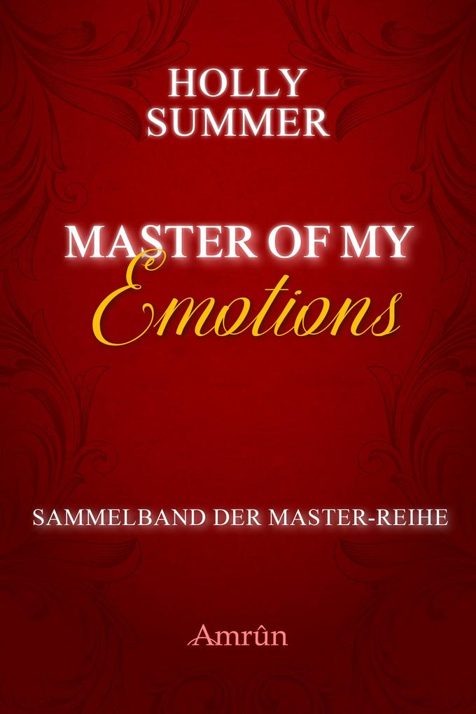 Master of my Emotions (Sammelband der Master-Reihe) als eBook