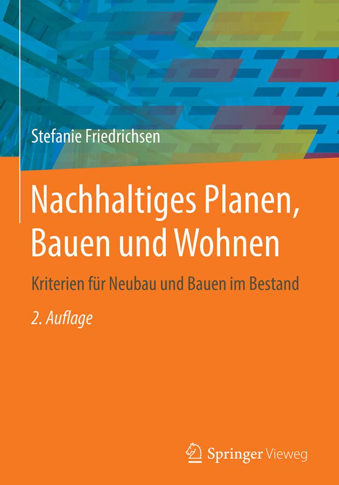 Nachhaltiges Planen, Bauen und Wohnen als Buch