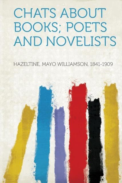 Chats About Books; Poets and Novelists als Tasc...