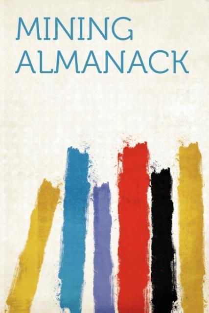 Mining Almanack als Taschenbuch von
