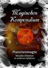 Magisches Kompendium - Planetenmagie