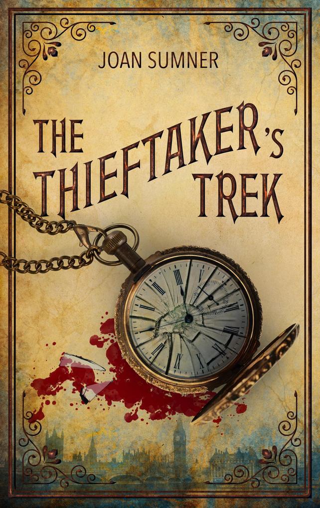 The Thieftaker's Trek als eBook