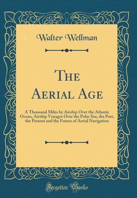 The Aerial Age