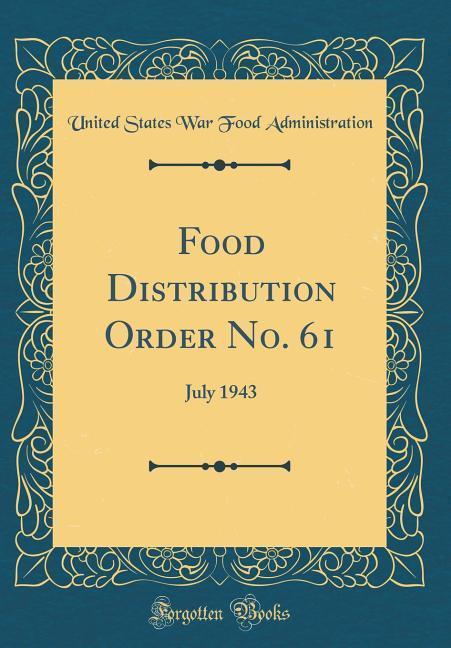 Food Distribution Order No. 61