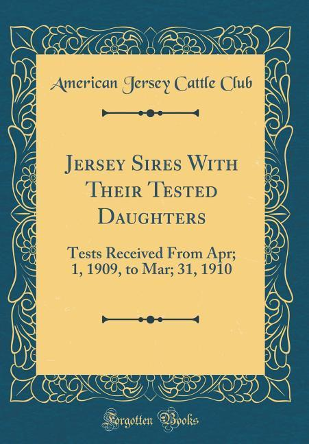 Jersey Sires With Their Tested Daughters