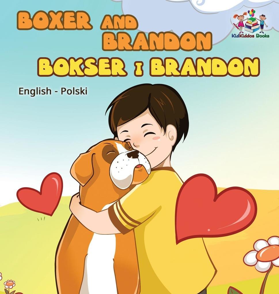 Boxer and Brandon (English Polish children´s bo...