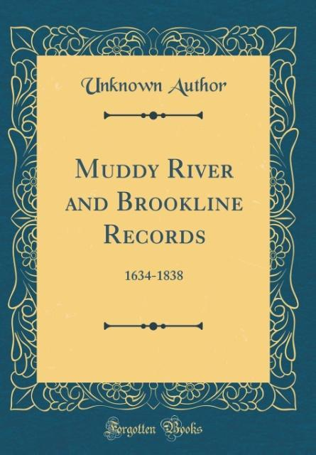 Muddy River and Brookline Records