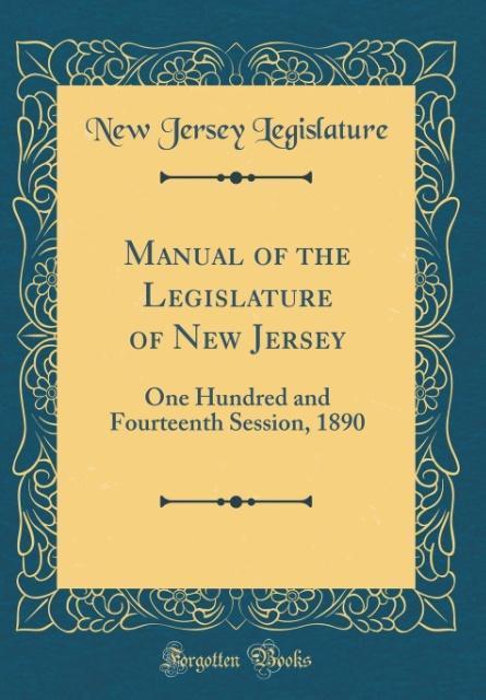 Manual of the Legislature of New Jersey