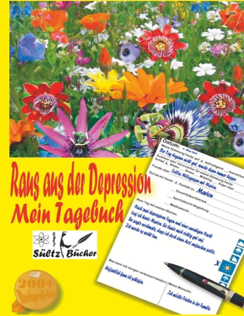 Raus aus der Depression - Mein Tagebuch