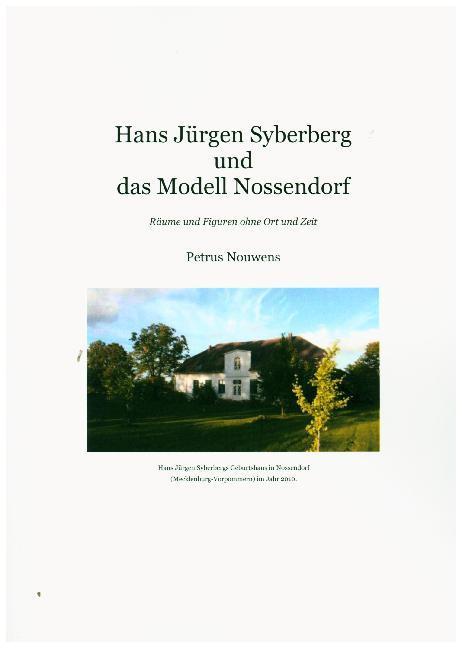 Hans Jürgen Syberberg und das Modell Nossendorf als Buch (kartoniert)