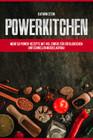 Fitness Kochbuch - Mehr als 50 schnelle und einfache Fitness Rezepte mit viel Eiweiß für Muskelaufbau & Abnehmen