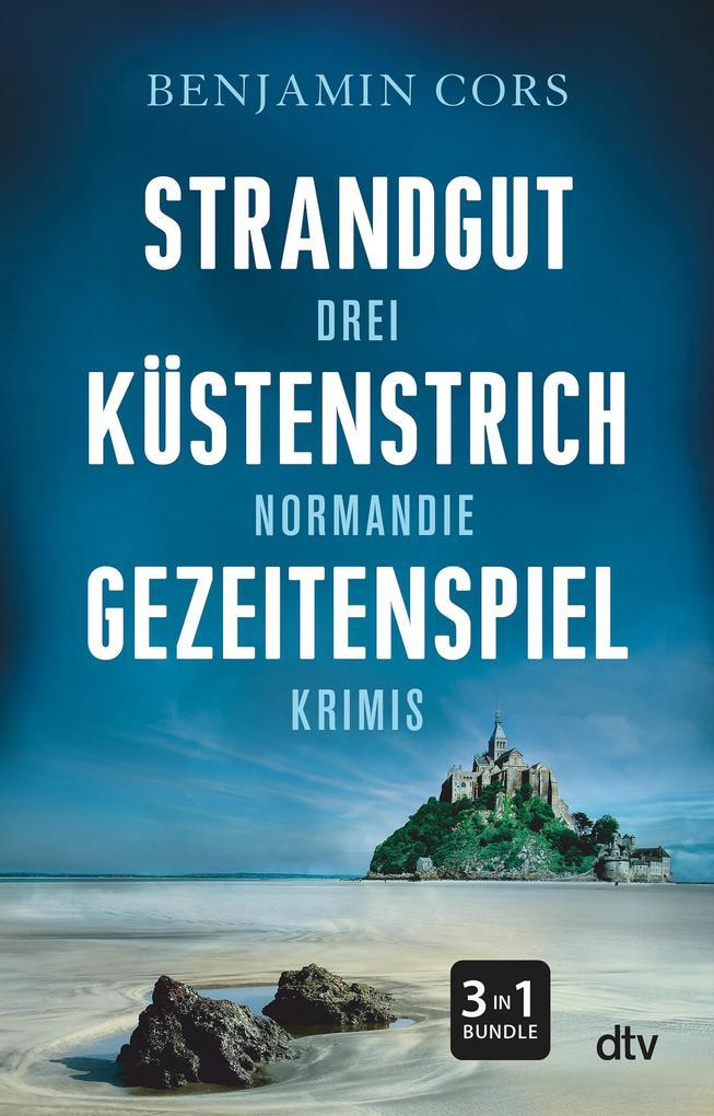 Strandgut - Küstenstrich - Gezeitenspiel als eBook