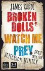Broken dolls - Watch me - Prey