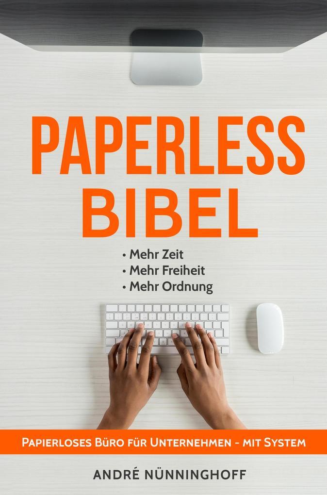 Paperless Bibel | Papierloses Büro für Unternehmen mit System als eBook