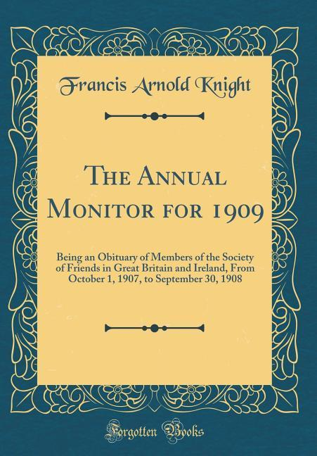The Annual Monitor for 1909