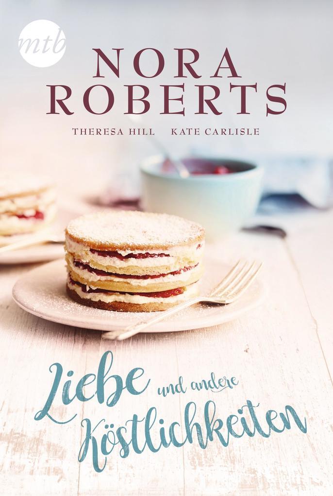 Liebe und andere Köstlichkeiten als eBook