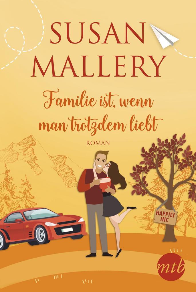 Familie ist, wenn man trotzdem liebt als eBook