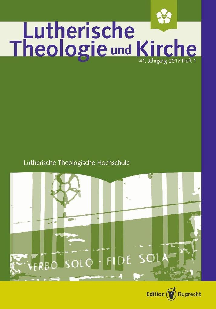 Lutherische Theologie und Kirche, Heft 01/2017 - Einzelkapitel - Die Familien der 43 renitenten Pfarrer als eBook