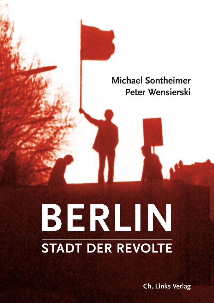 Berlin - Stadt der Revolte als eBook