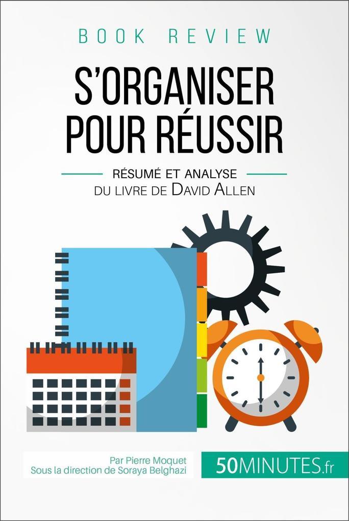 Book review : S'organiser pour réussir