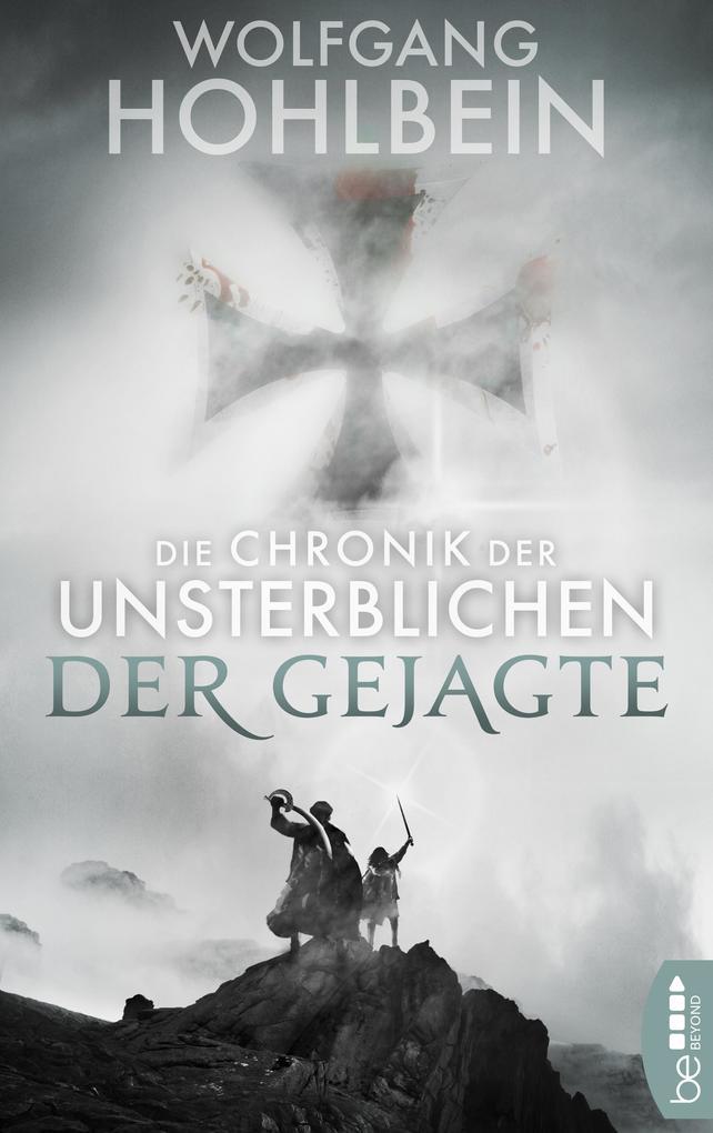 Die Chronik der Unsterblichen - Der Gejagte als eBook