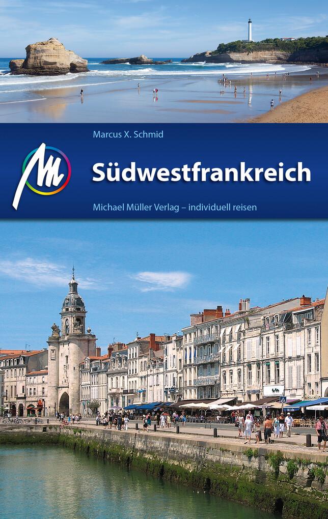Südwestfrankreich Reiseführer Michael Müller Verlag als eBook