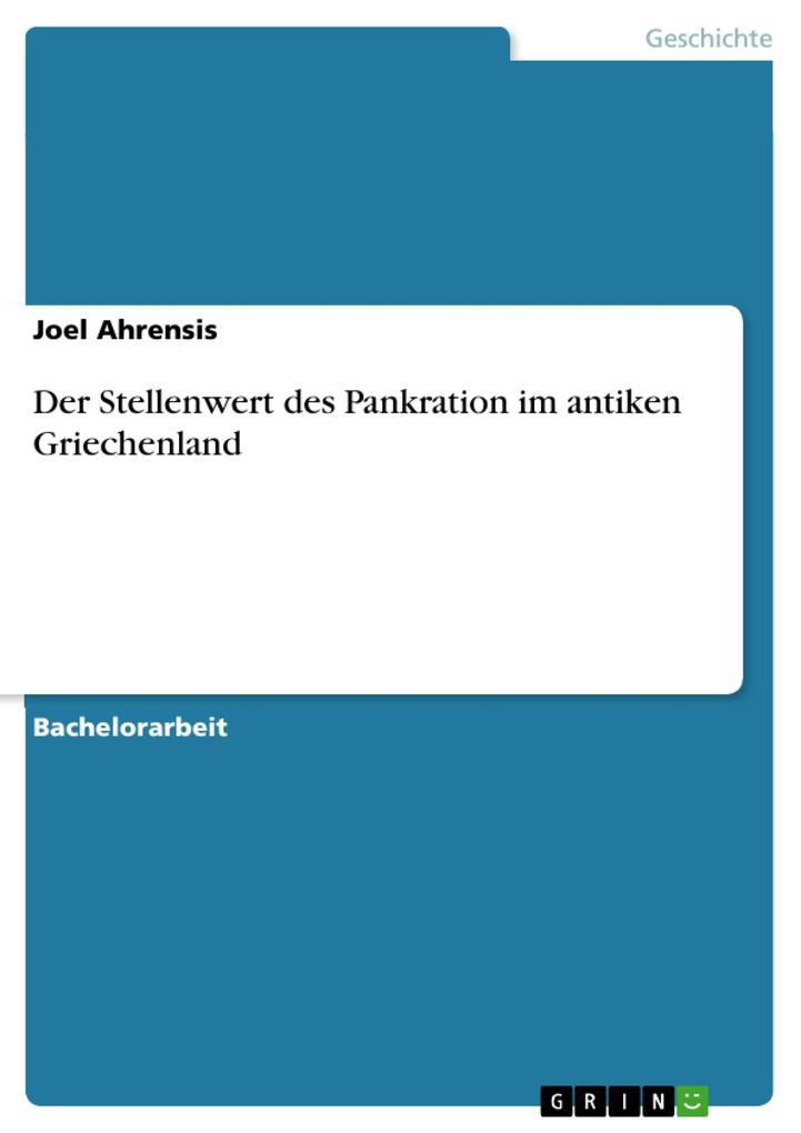 Der Stellenwert des Pankration im antiken Griechenland als eBook von Joel Ahrensis - GRIN Verlag