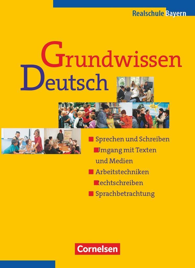 Grundwissen Deutsch. 5. - 10. Schuljahr. Schülerbuch. Neue Rechtschreibung als Buch