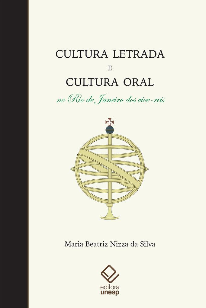 Cultura letrada e cultura oral no Rio de Janeiro dos vice-reis