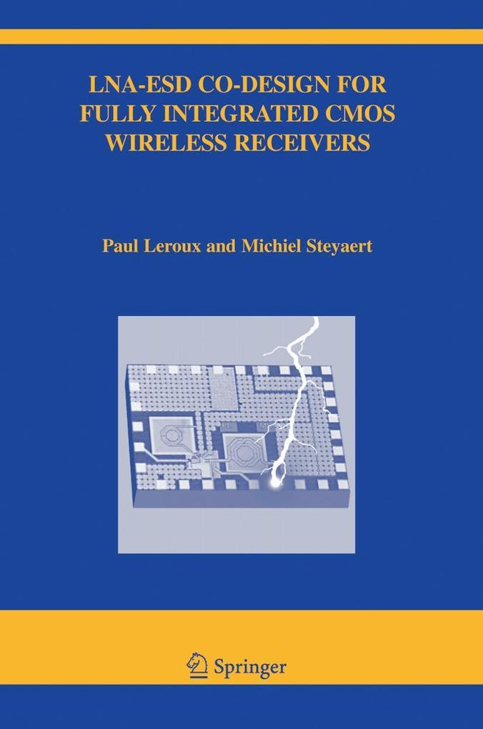 LNA-ESD Co-Designed for Fully Integrated CMOS Wireless Receivers als Buch (gebunden)