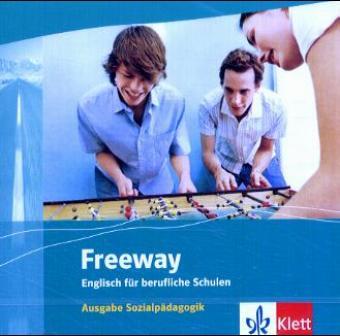 Freeway Sozialpädagogik. Audio-CD. Englisch für berufliche Schulen als CD