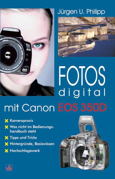 Fotos digital mit Canon EOS 350D als Buch (kartoniert)
