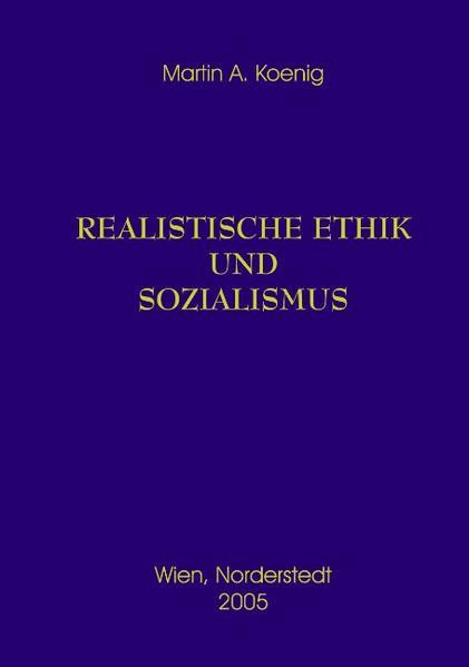 Realistische Ethik und Sozialismus als Buch (kartoniert)