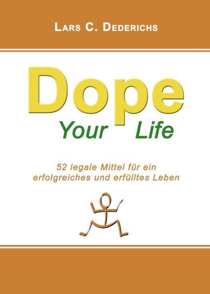 Dope your Life als Buch (gebunden)