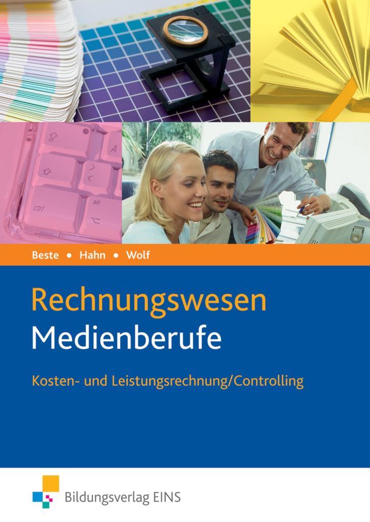 Rechnungswesen Medienberufe. Kosten- und Leistungsrechnung / Controlling. Lehrbuch als Buch (kartoniert)