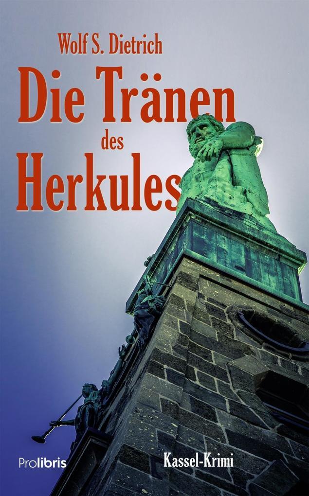 Die Tränen des Herkules als Buch (kartoniert)